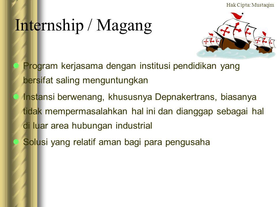 Internship / Magang Program kerjasama dengan institusi pendidikan yang bersifat saling menguntungkan.