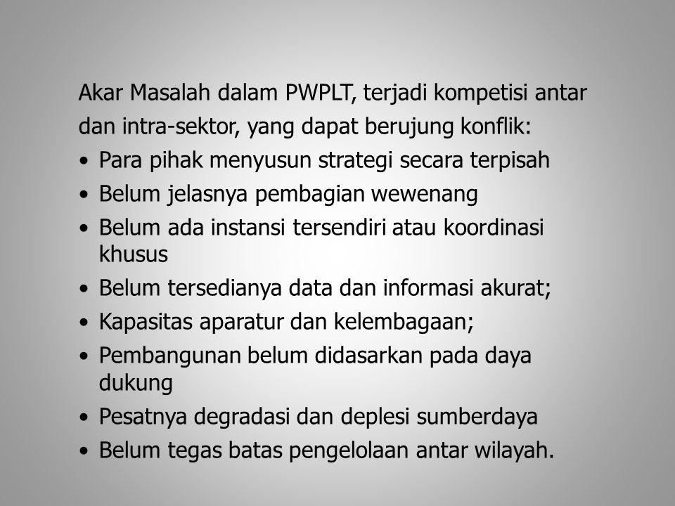 Akar Masalah dalam PWPLT, terjadi kompetisi antar