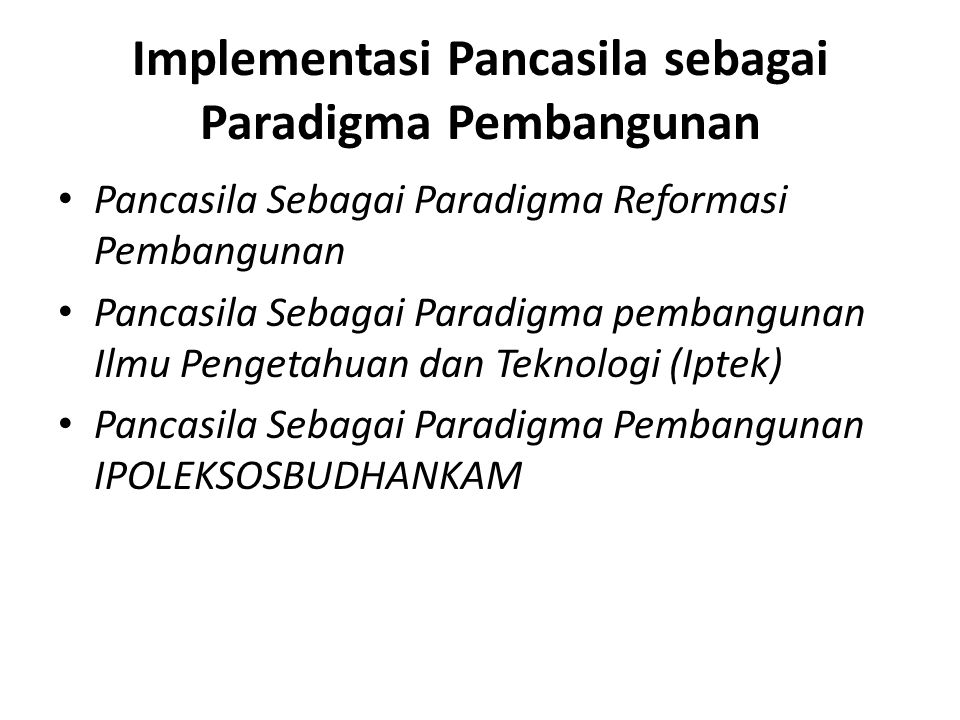 Implementasi Pancasila sebagai Paradigma Pembangunan