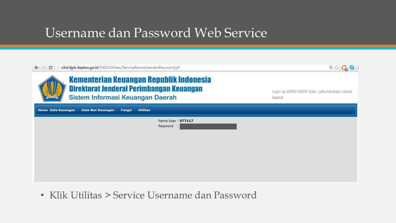 Username dan Password Web Service