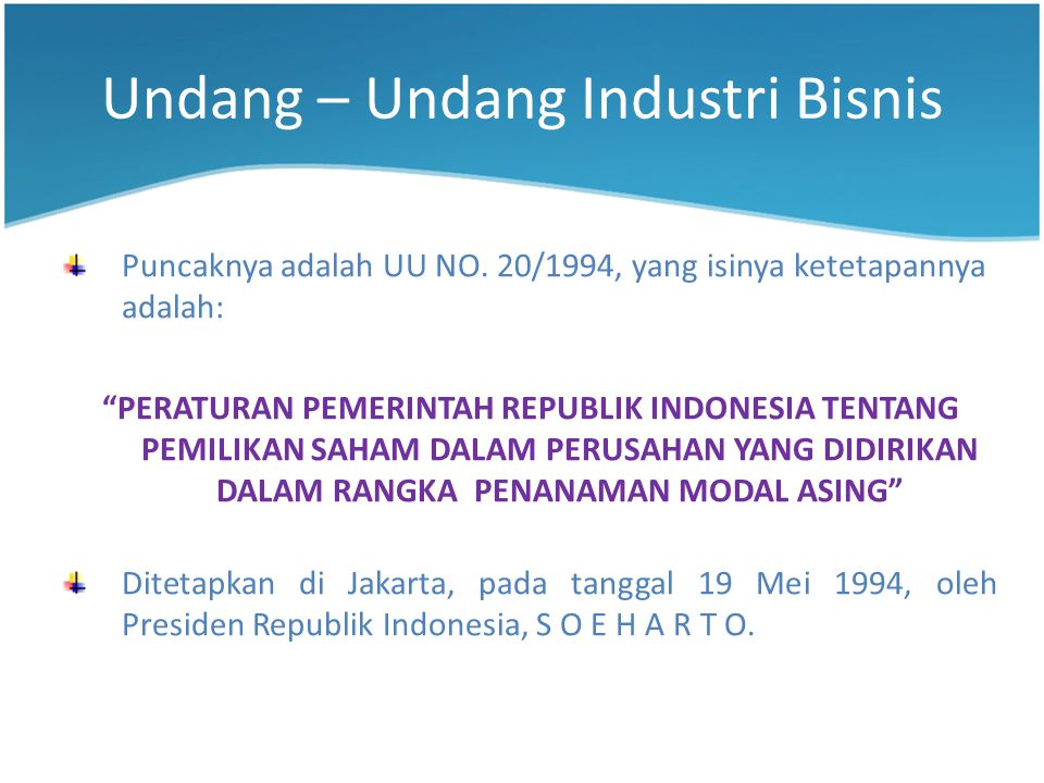Undang – Undang Industri Bisnis