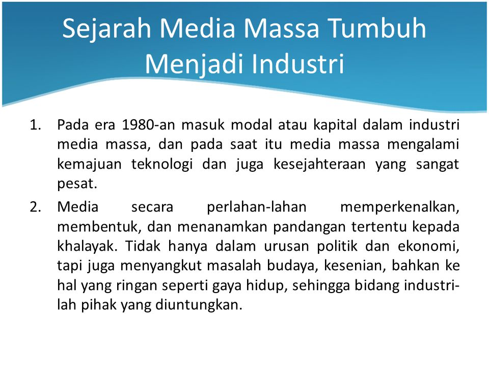 Sejarah Media Massa Tumbuh Menjadi Industri