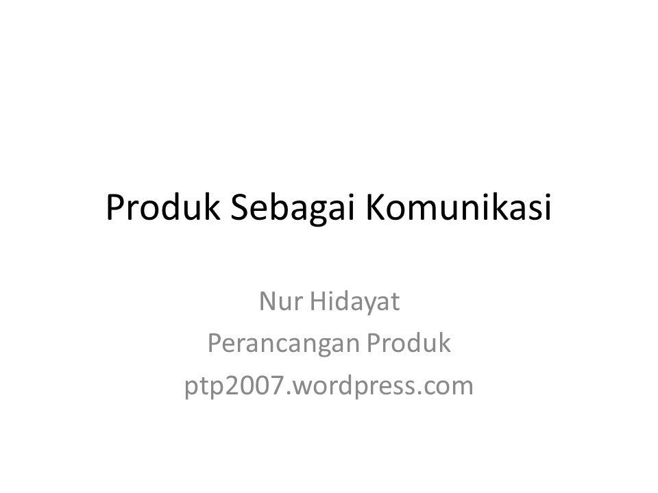 Produk Sebagai Komunikasi