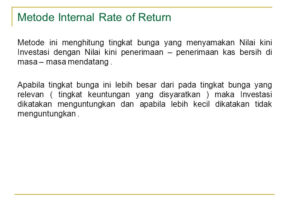 Metode Internal Rate of Return