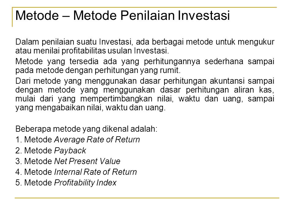Metode – Metode Penilaian Investasi