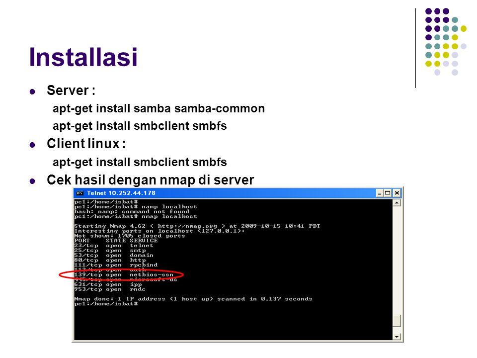 Installasi Server : Client linux : Cek hasil dengan nmap di server