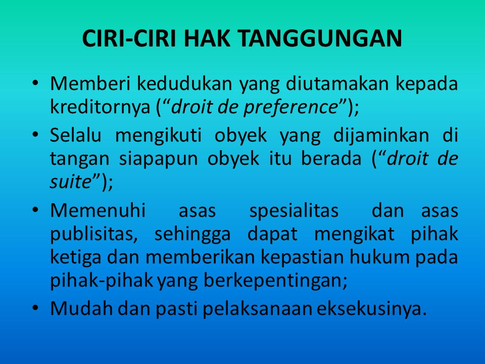 CIRI-CIRI HAK TANGGUNGAN