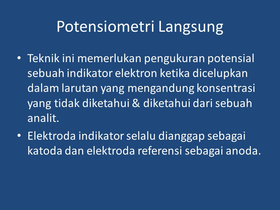 Potensiometri Langsung