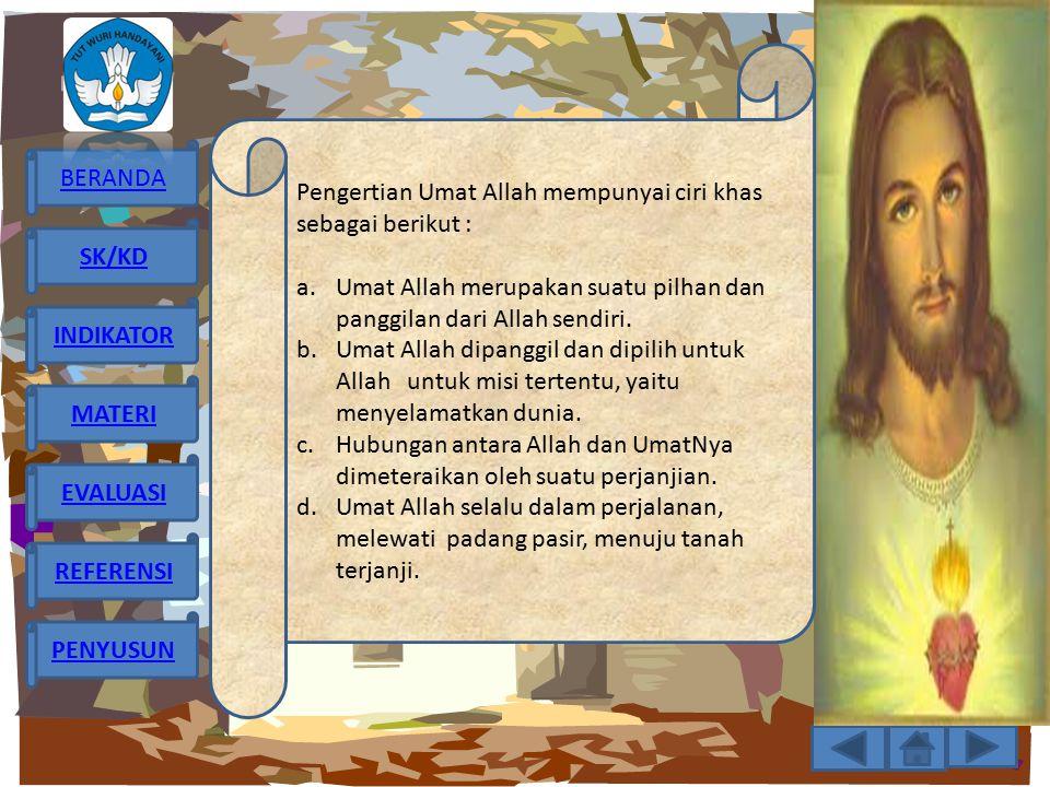 Pengertian Umat Allah mempunyai ciri khas sebagai berikut :