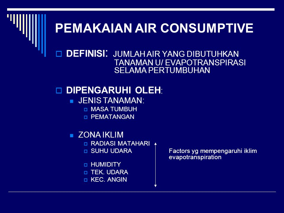 PEMAKAIAN AIR CONSUMPTIVE
