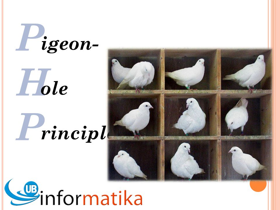 P H igeon- ole rinciple