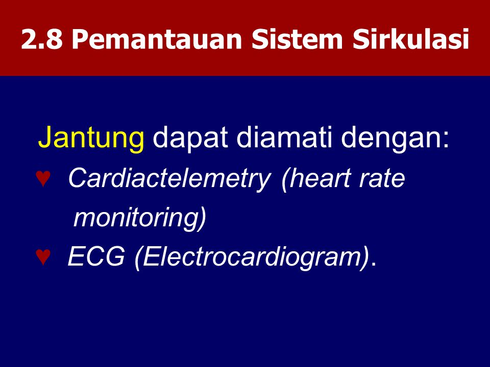 2.8 Pemantauan Sistem Sirkulasi