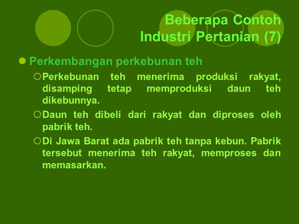 Beberapa Contoh Industri Pertanian (7)