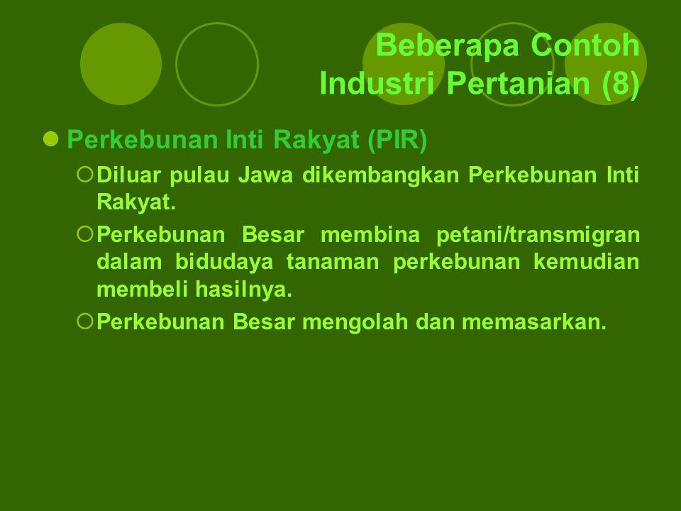 Beberapa Contoh Industri Pertanian (8)