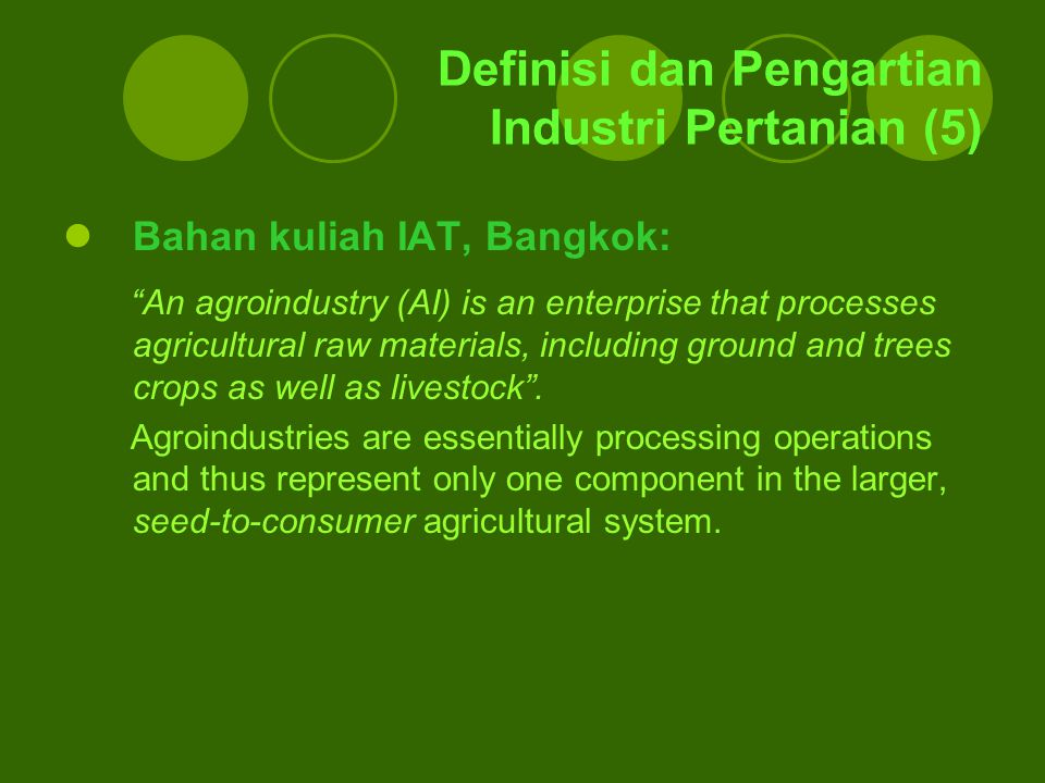 Definisi dan Pengartian Industri Pertanian (5)