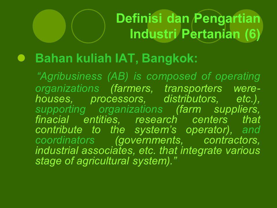 Definisi dan Pengartian Industri Pertanian (6)