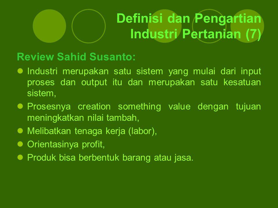 Definisi dan Pengartian Industri Pertanian (7)