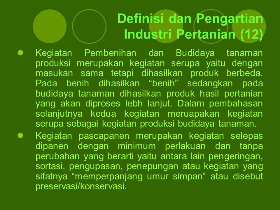 Definisi dan Pengartian Industri Pertanian (12)