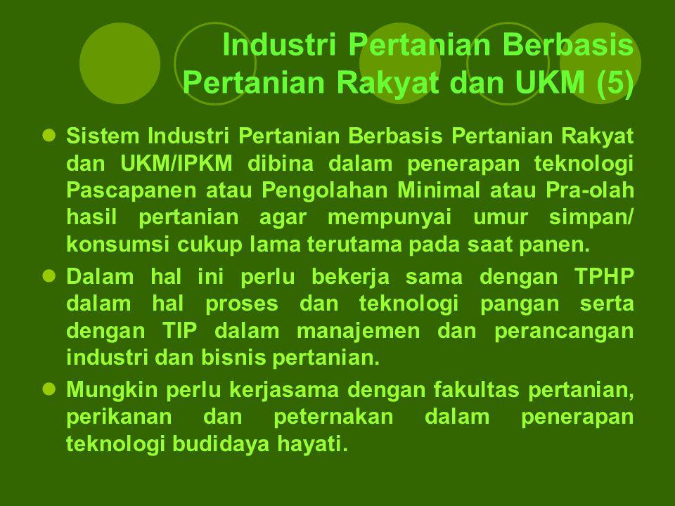 Industri Pertanian Berbasis Pertanian Rakyat dan UKM (5)