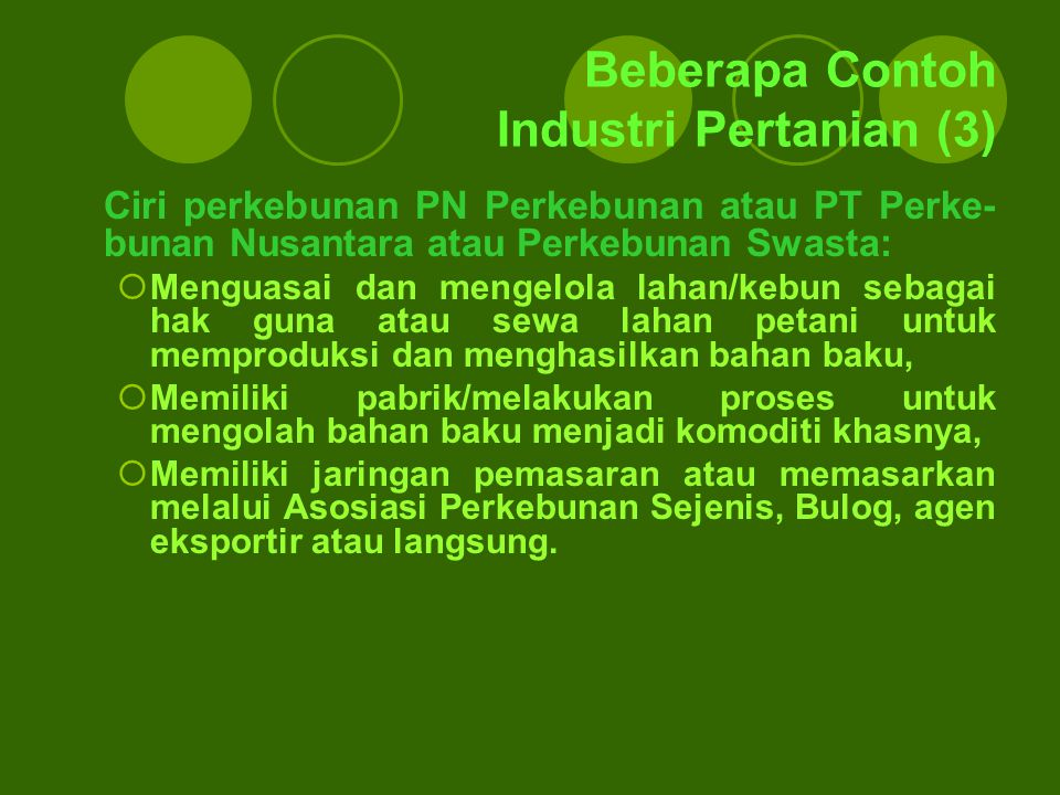 Beberapa Contoh Industri Pertanian (3)