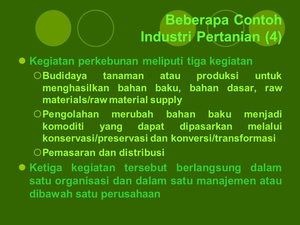 Beberapa Contoh Industri Pertanian (4)