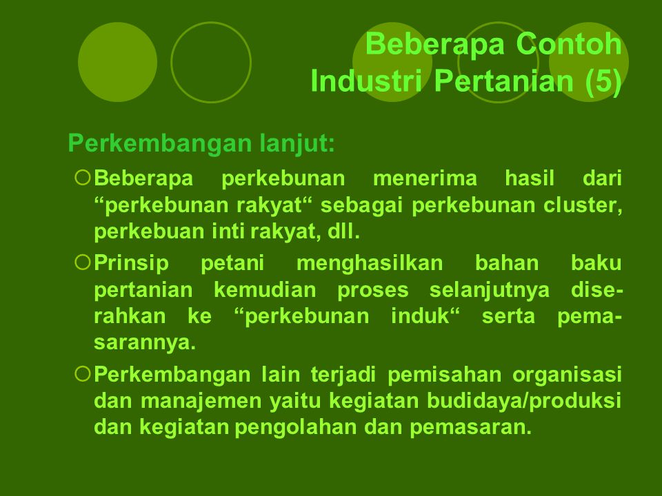 Beberapa Contoh Industri Pertanian (5)