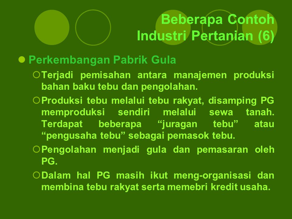 Beberapa Contoh Industri Pertanian (6)