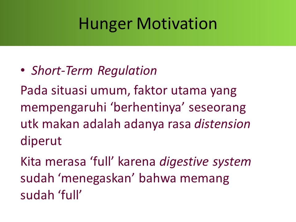 Hunger Motivation Short-Term Regulation