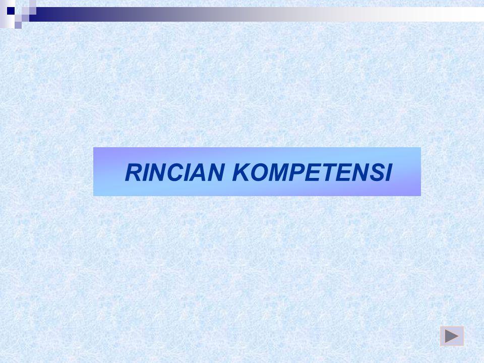 RINCIAN KOMPETENSI