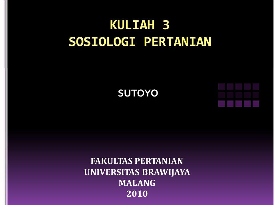 KULIAH 3 SOSIOLOGI PERTANIAN