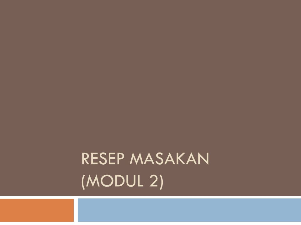 RESEP MASAKAN (modul 2)