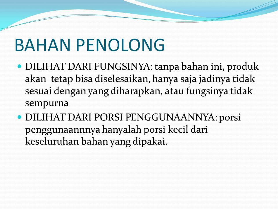 BAHAN PENOLONG