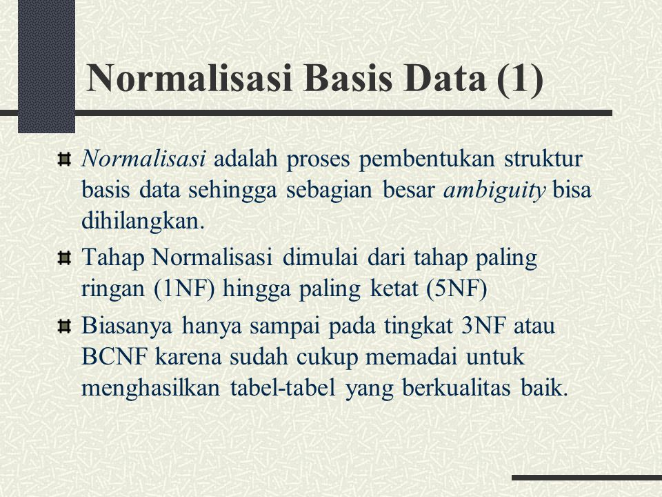 Normalisasi Basis Data (1)