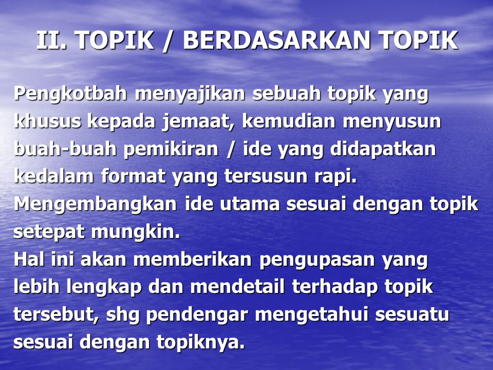 II. TOPIK / BERDASARKAN TOPIK