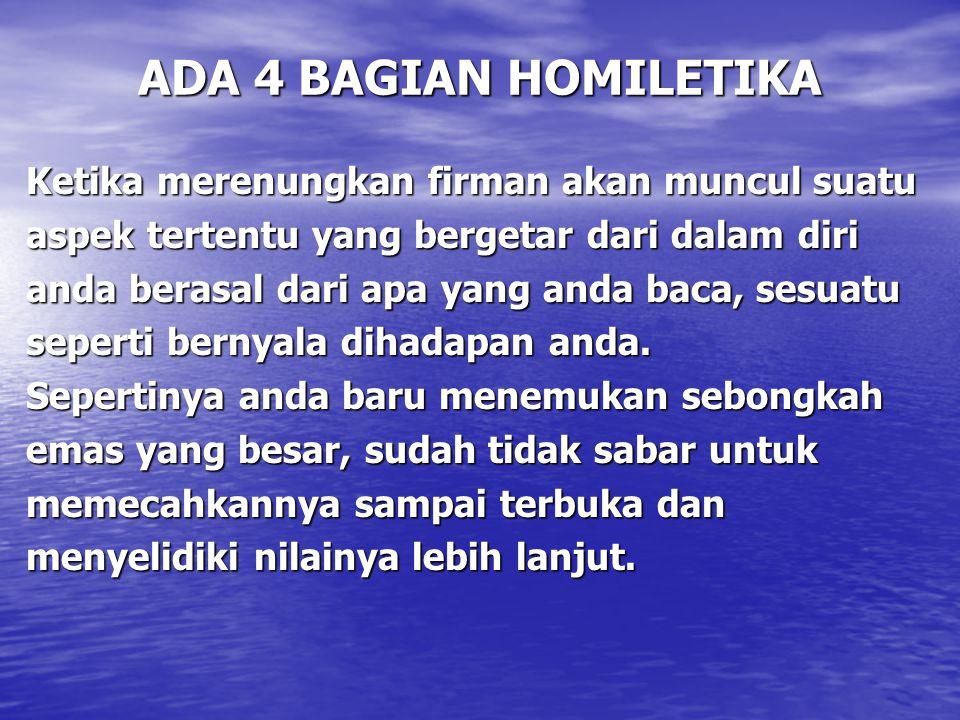ADA 4 BAGIAN HOMILETIKA