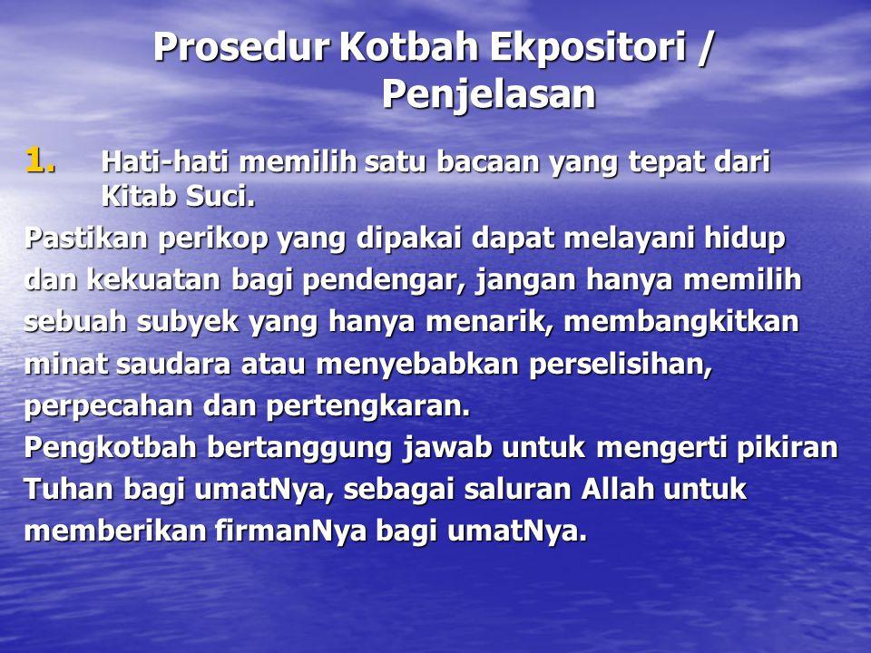 Prosedur Kotbah Ekpositori / Penjelasan
