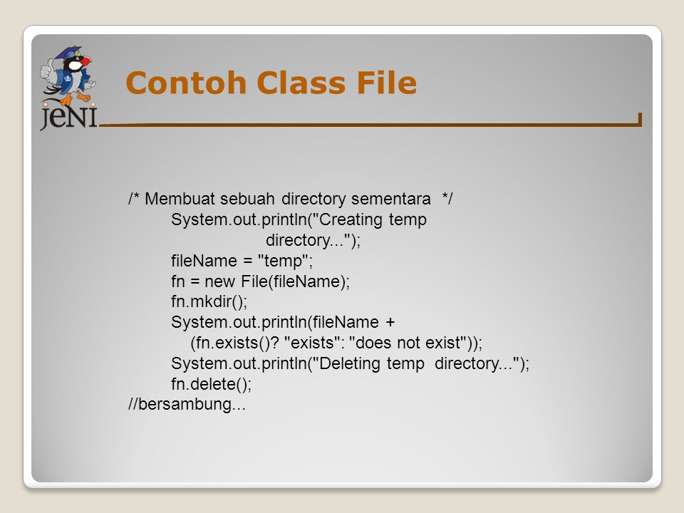 Contoh Class File /* Membuat sebuah directory sementara */