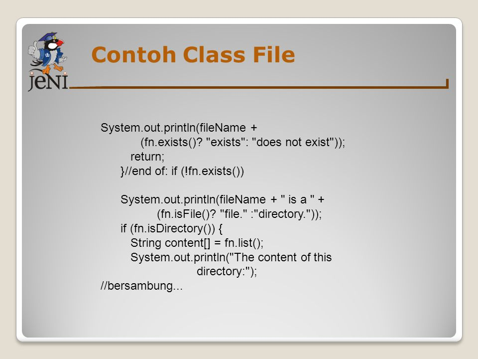 Contoh Class File System.out.println(fileName +