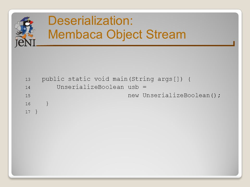 Deserialization: Membaca Object Stream