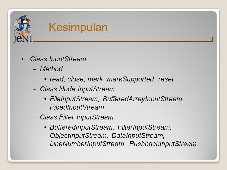 Kesimpulan Class InputStream Method