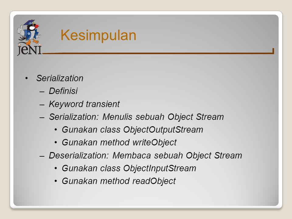 Kesimpulan Serialization Definisi Keyword transient