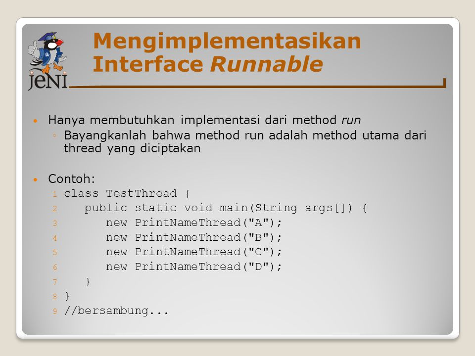 Mengimplementasikan Interface Runnable