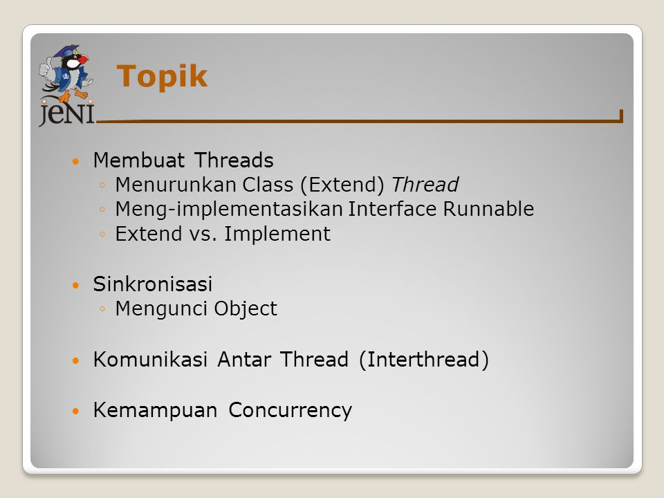 Topik Membuat Threads Sinkronisasi