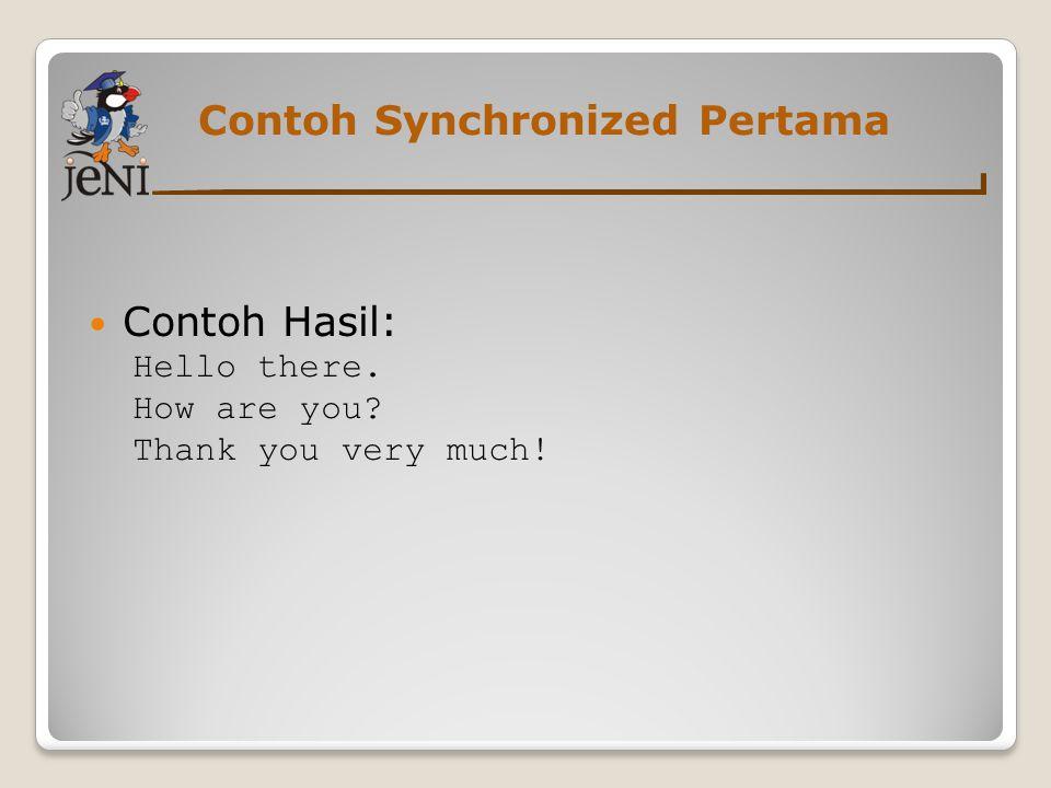 Contoh Synchronized Pertama