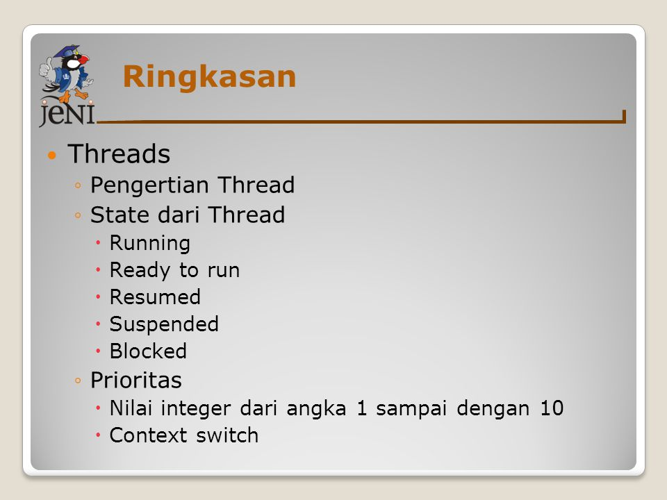 Ringkasan Threads Pengertian Thread State dari Thread Prioritas