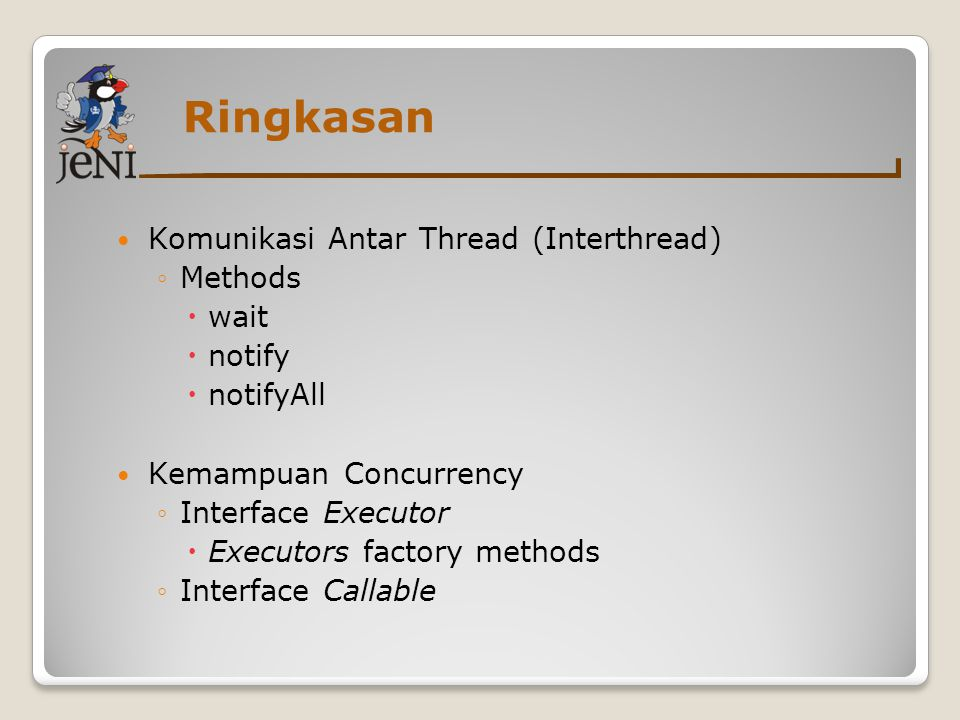 Ringkasan Komunikasi Antar Thread (Interthread) Methods wait notify