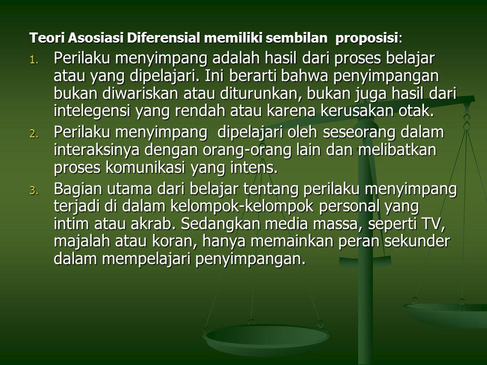 Teori Asosiasi Diferensial memiliki sembilan proposisi: