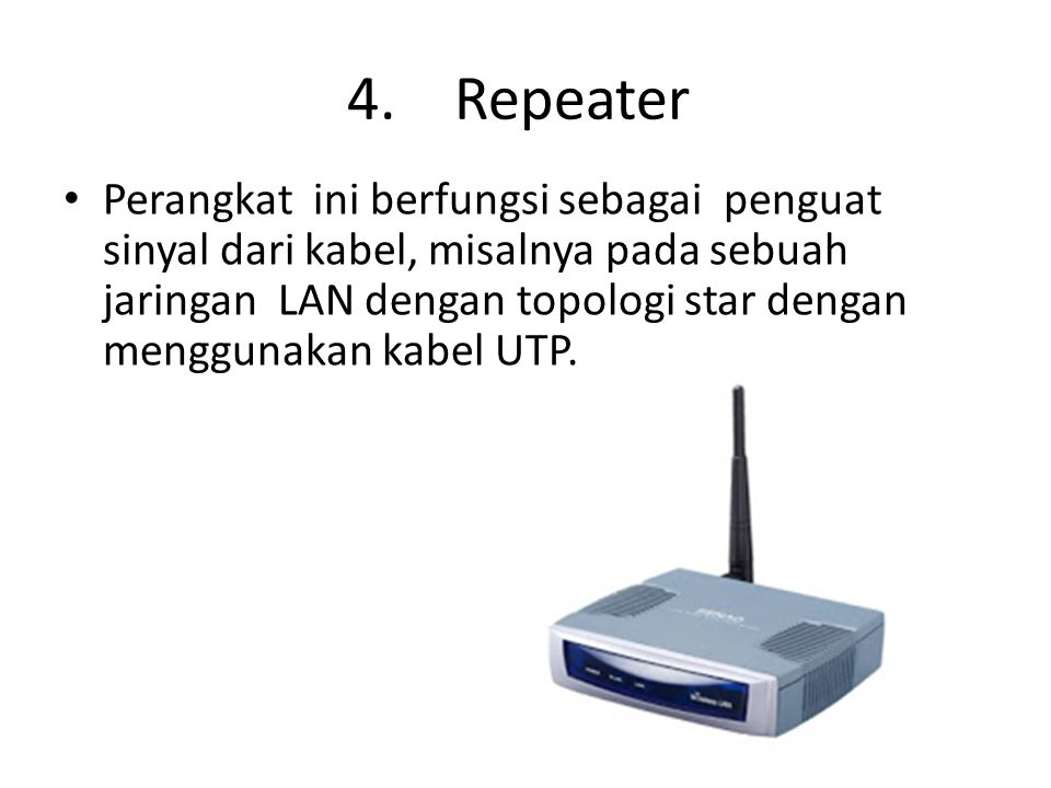 4. Repeater