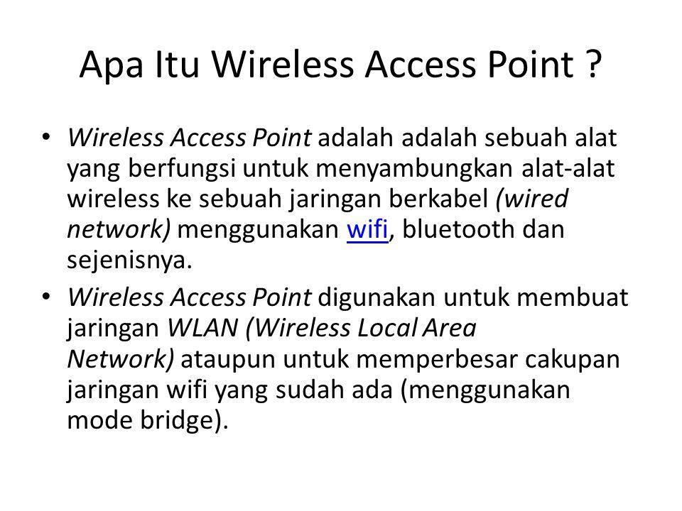 Apa Itu Wireless Access Point
