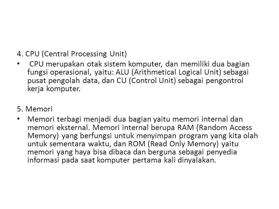 4. CPU (Central Processing Unit)
